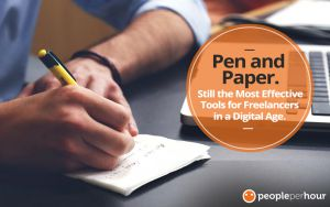Pen and Paper. Still the Most Effective Tools for Freelancers in a Digital Age