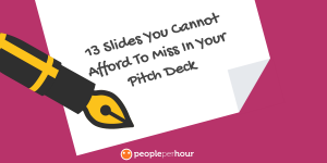 13 Slides You Cannot Afford To Miss In Your Pitch Deck