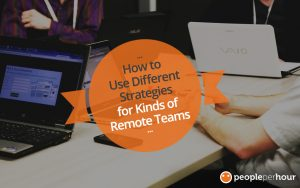 How to Use Different Strategies for Kinds of Remote Teams