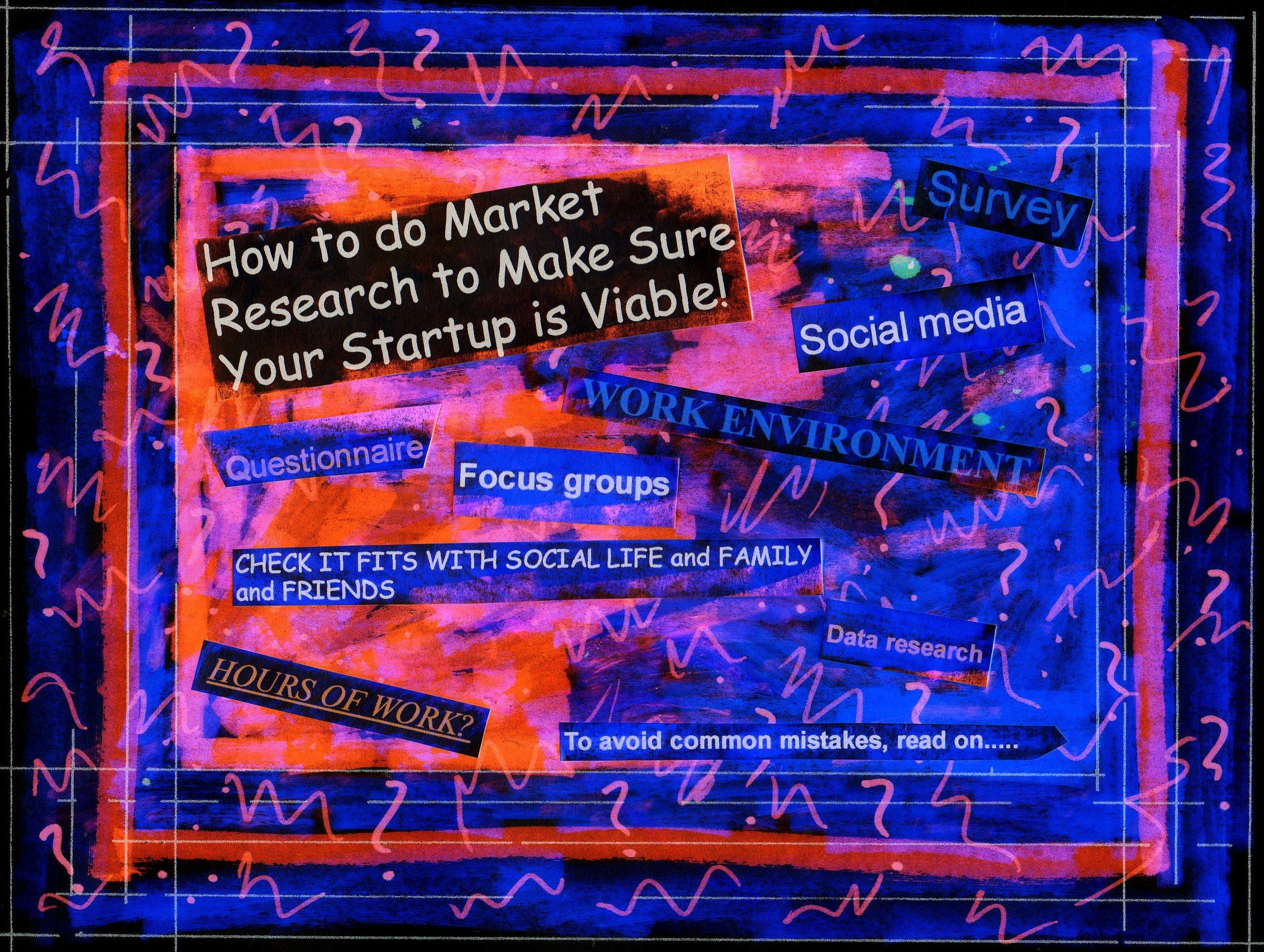 How to do Market Research to Make Sure Your Startup is Viable