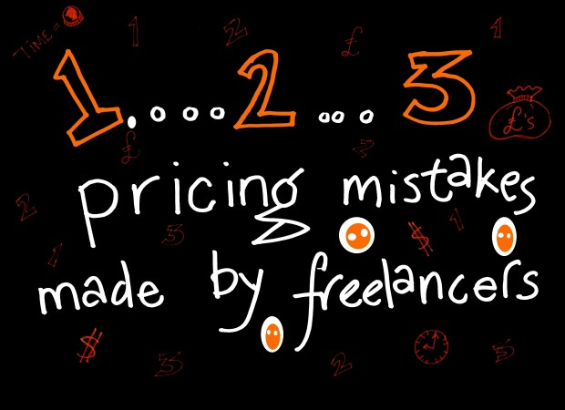Three pricing mistakes made by freelancers 2