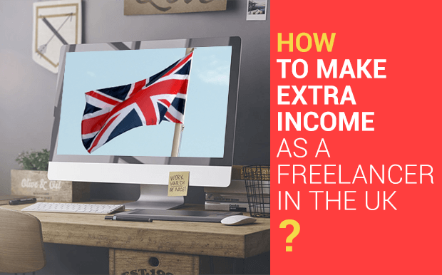How To Make Extra Income As A Freelancer in the UK