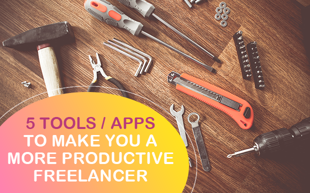 4 Tools - Apps To Make You A More Productive Freelancer