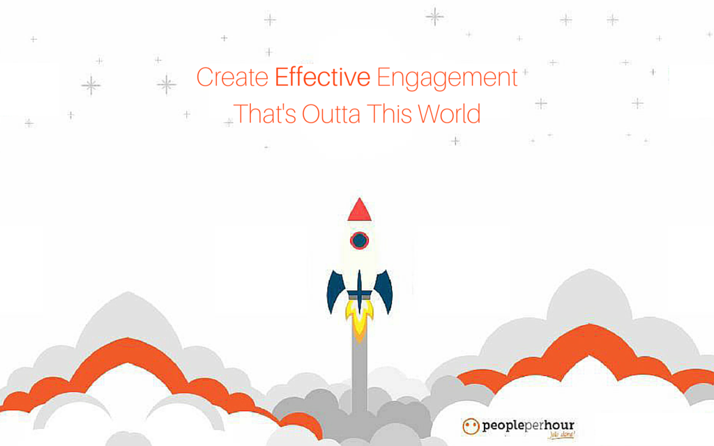Create Effective Engagement That's Outta This World