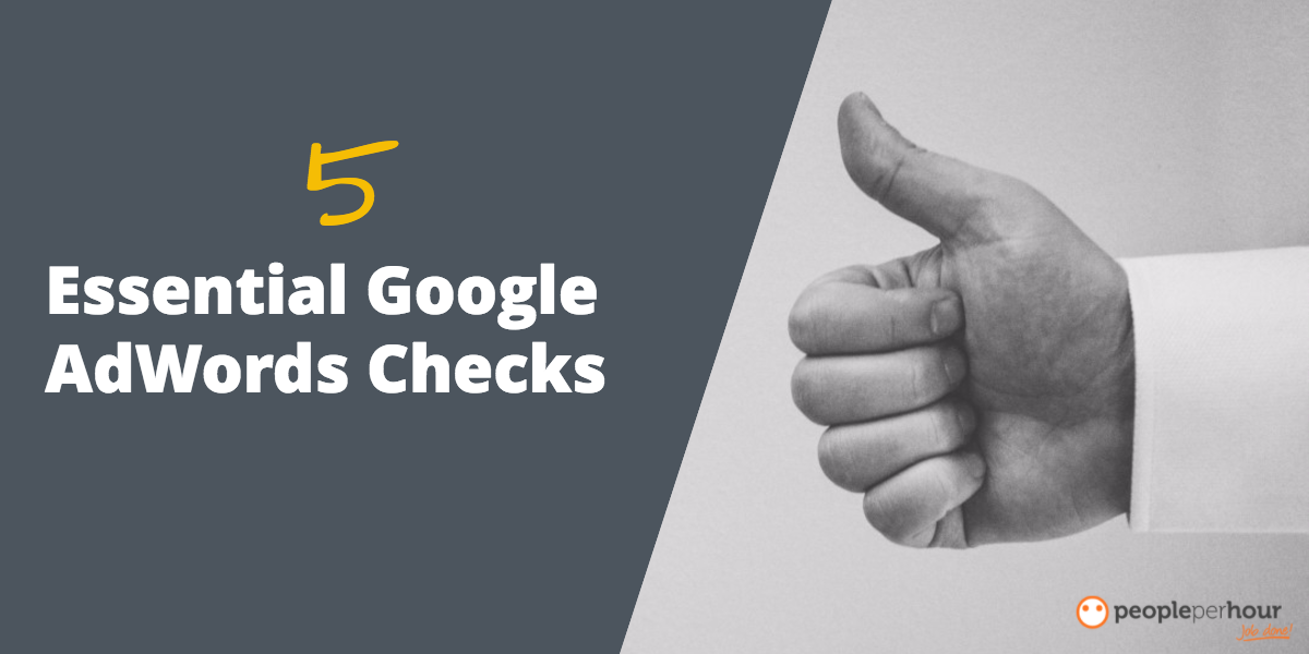 5 essential google adwords checks