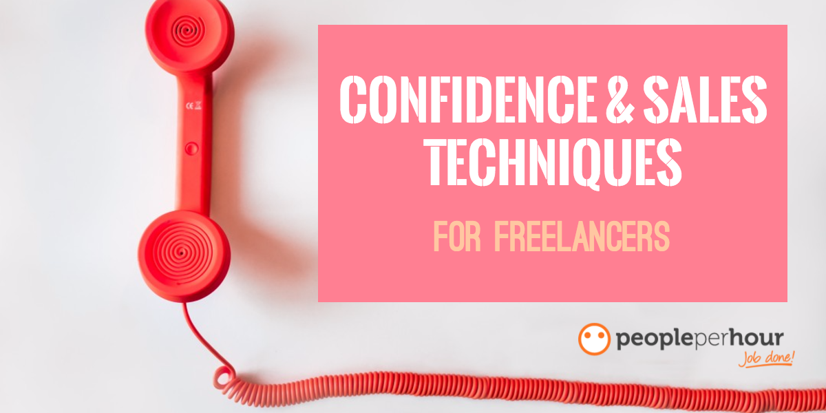 Confidence and sales techniques for freelancers