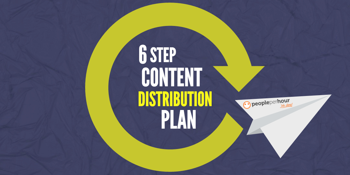 6 Step Blog Content Distribution Plan for Increased Social Media Traffic