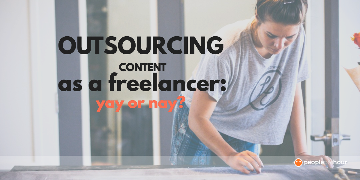 outsourcing content as a freelancer