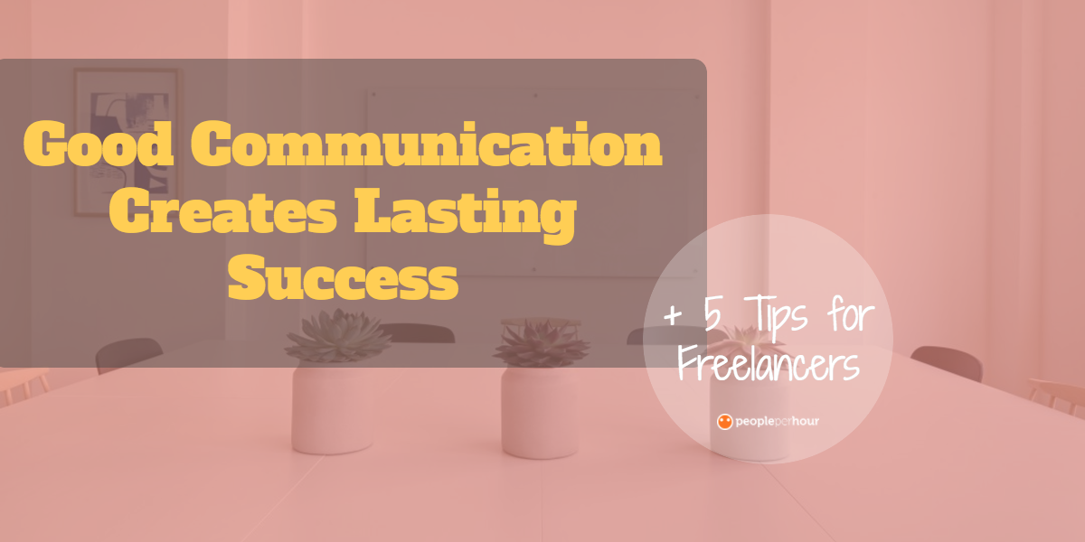 freelancer tips for good communication