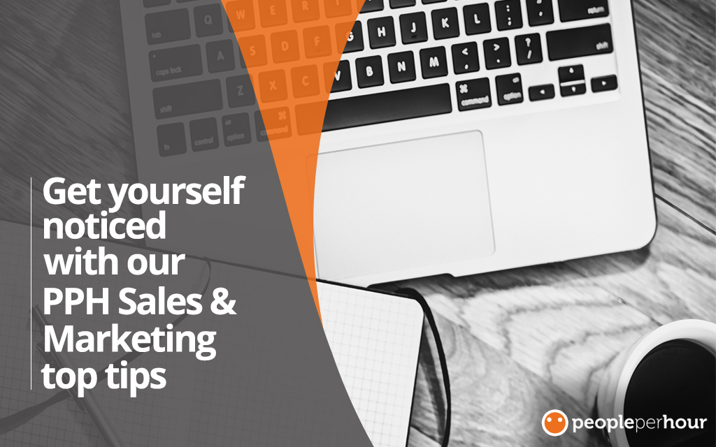 Get yourself noticed with ourPPH Sales & Marketing top tips