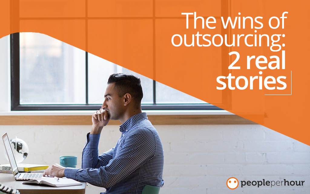 The wins of outsourcing - 2 real stories