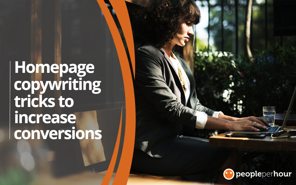 Homepage Copywriting Tricks to Increase Your Conversions