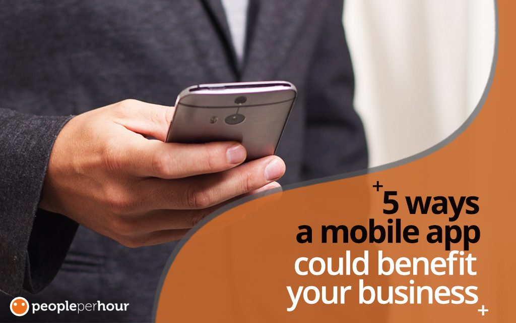 5 Benefits of Mobile Apps