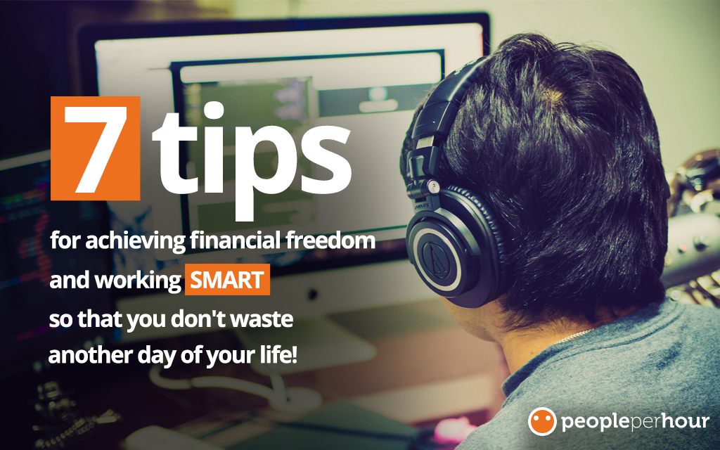 Achieve financial freedom and work SMART