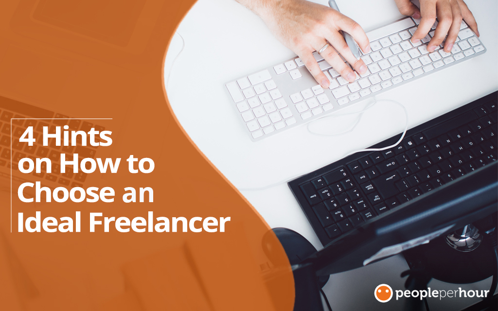 How to choose an ideal freelancer