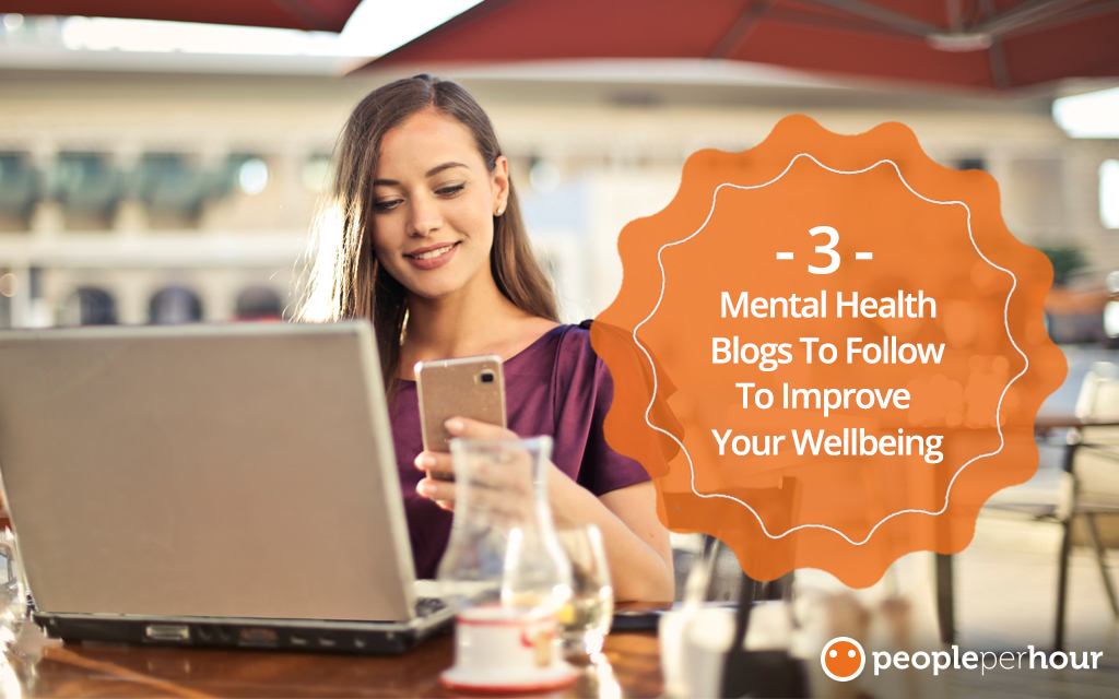3 Mental Health Blogs To Follow To Improve Your Wellbeing