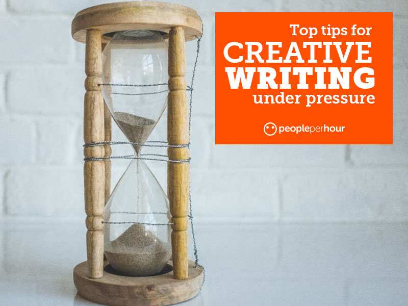 Top tips for creative writing under pressure